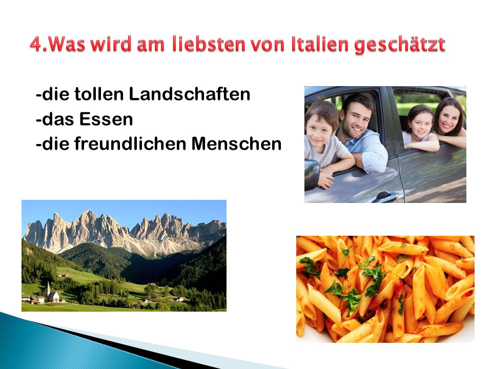 -die tollen Landschaften -das Essen -die freundlichen Menschen