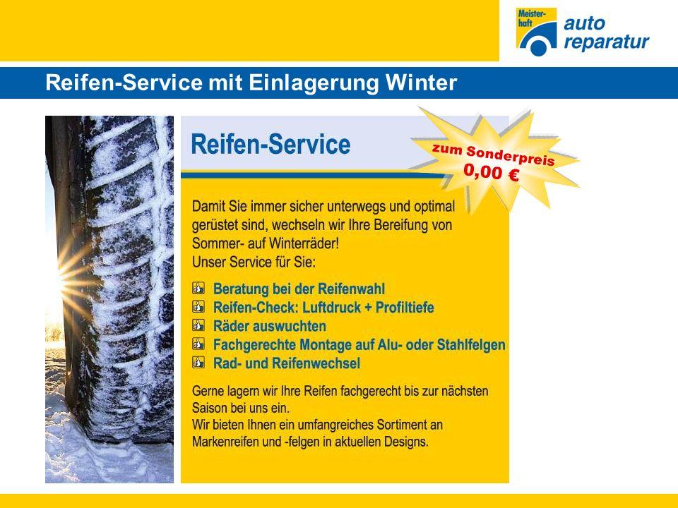 Reifen-Service mit Einlagerung Winter zum Sonderpreis 0,00 €