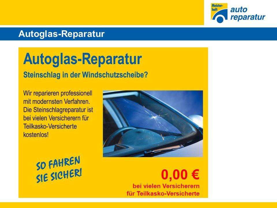 Autoglas-Reparatur 0,00 € bei vielen Versicherern für Teilkasko-Versicherte