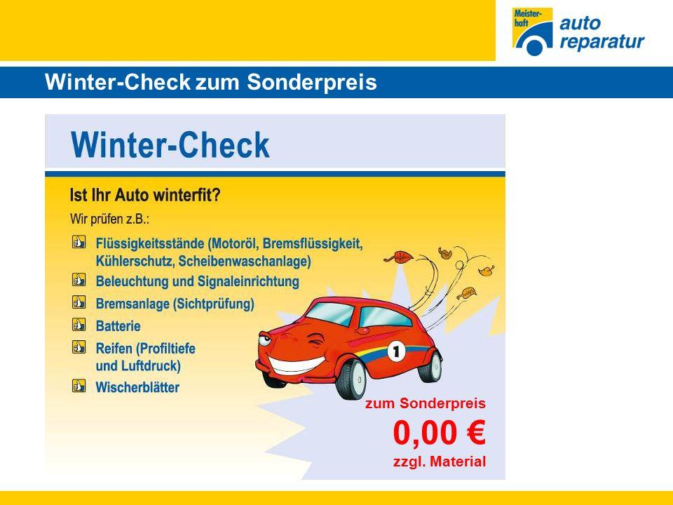 Winter-Check zum Sonderpreis zum Sonderpreis 0,00 € zzgl. Material