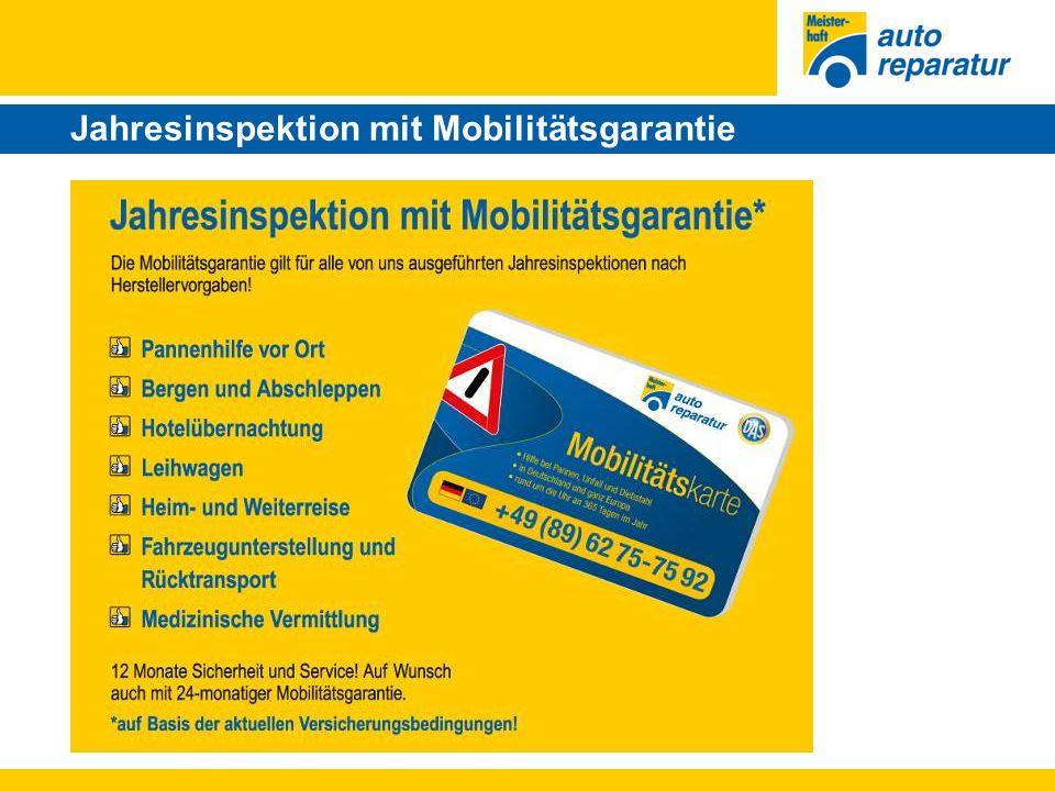 Jahresinspektion mit Mobilitätsgarantie