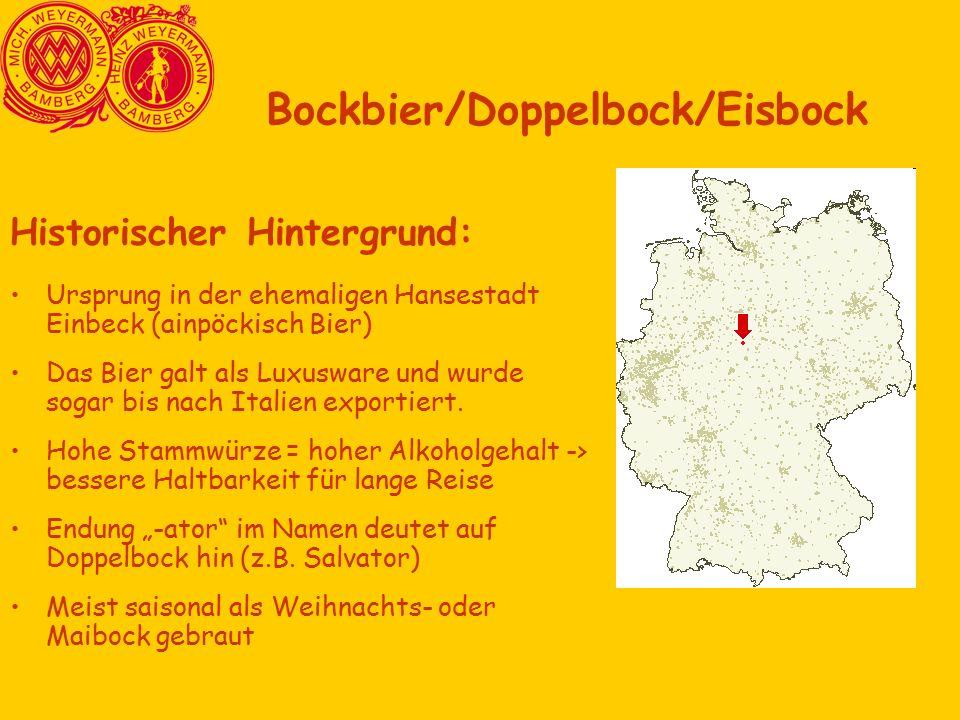 Historischer Hintergrund: Ursprung in der ehemaligen Hansestadt Einbeck (ainpöckisch Bier) Das Bier galt als Luxusware und wurde sogar bis nach Italien exportiert.