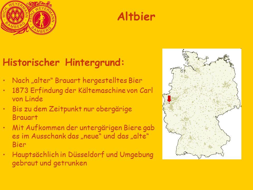 """Historischer Hintergrund: Nach """"alter Brauart hergestelltes Bier 1873 Erfindung der Kältemaschine von Carl von Linde Bis zu dem Zeitpunkt nur obergärige Brauart Mit Aufkommen der untergärigen Biere gab es im Ausschank das """"neue und das """"alte Bier Hauptsächlich in Düsseldorf und Umgebung gebraut und getrunken Altbier"""
