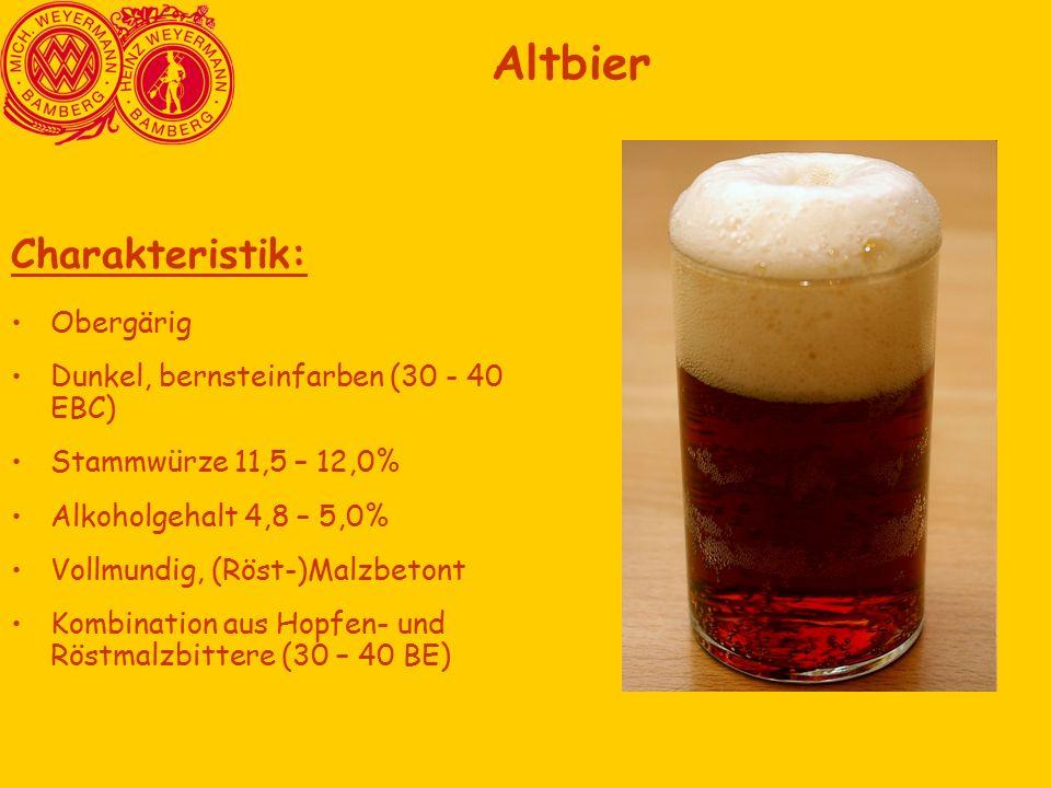 Charakteristik: Obergärig Dunkel, bernsteinfarben (30 - 40 EBC) Stammwürze 11,5 – 12,0% Alkoholgehalt 4,8 – 5,0% Vollmundig, (Röst-)Malzbetont Kombination aus Hopfen- und Röstmalzbittere (30 – 40 BE) Altbier