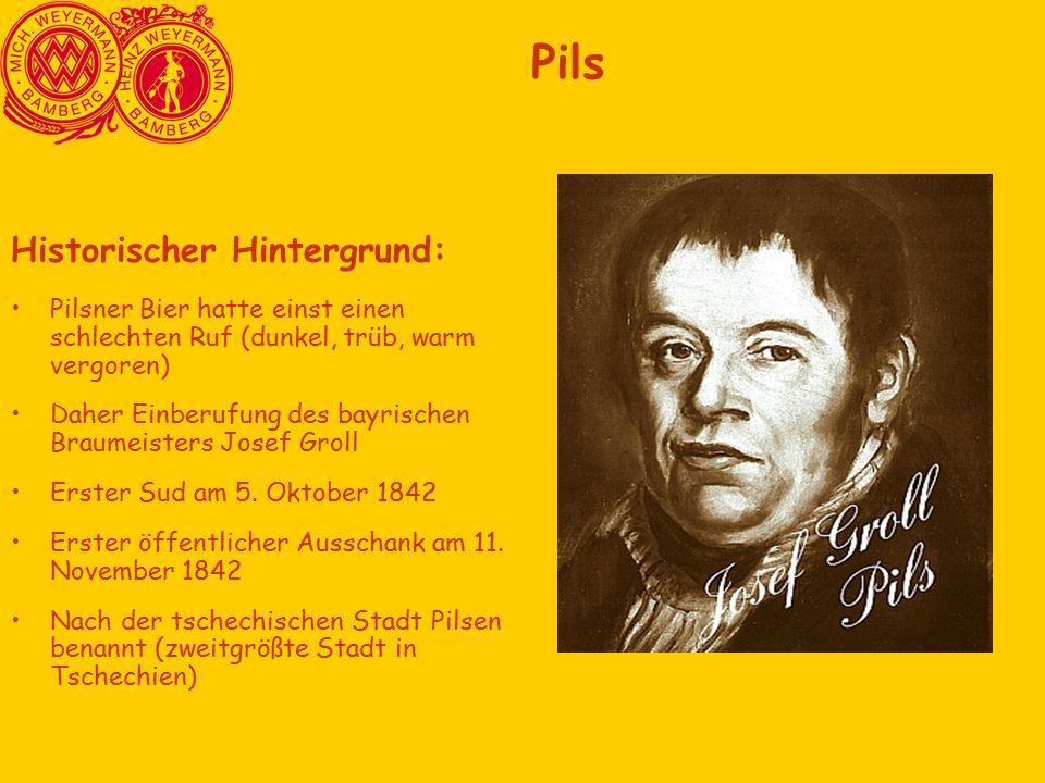 Historischer Hintergrund: Pilsner Bier hatte einst einen schlechten Ruf (dunkel, trüb, warm vergoren) Daher Einberufung des bayrischen Braumeisters Josef Groll Erster Sud am 5.