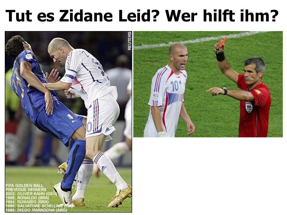 Tut es Zidane Leid Wer hilft ihm