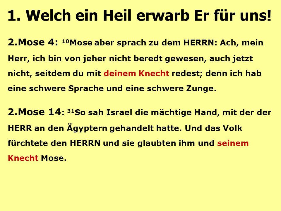 2.Mose 4: 10 Mose aber sprach zu dem HERRN: Ach, mein Herr, ich bin von jeher nicht beredt gewesen, auch jetzt nicht, seitdem du mit deinem Knecht red