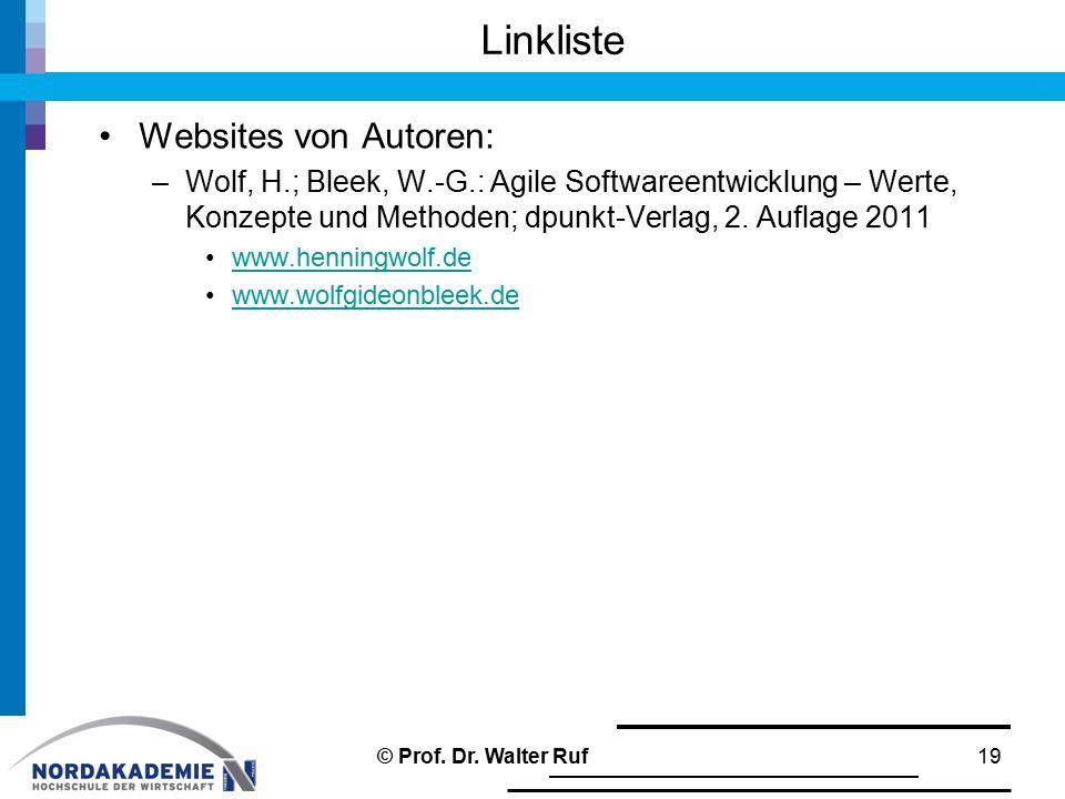 Linkliste Websites von Autoren: –Wolf, H.; Bleek, W.-G.: Agile Softwareentwicklung – Werte, Konzepte und Methoden; dpunkt-Verlag, 2. Auflage 2011 www.