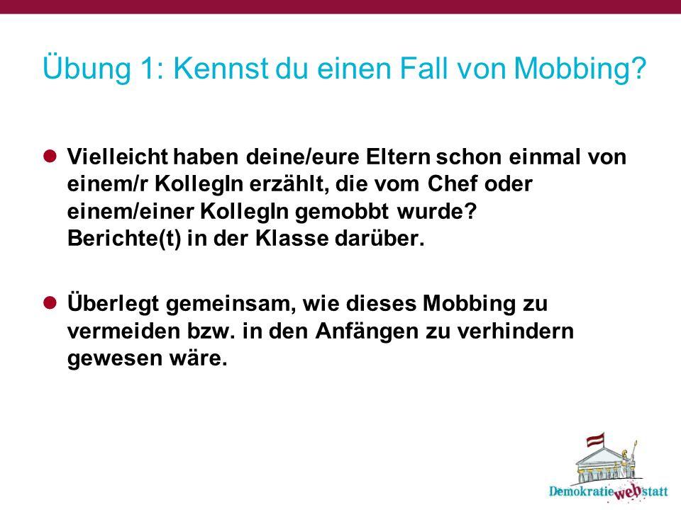 Übung 1: Kennst du einen Fall von Mobbing.