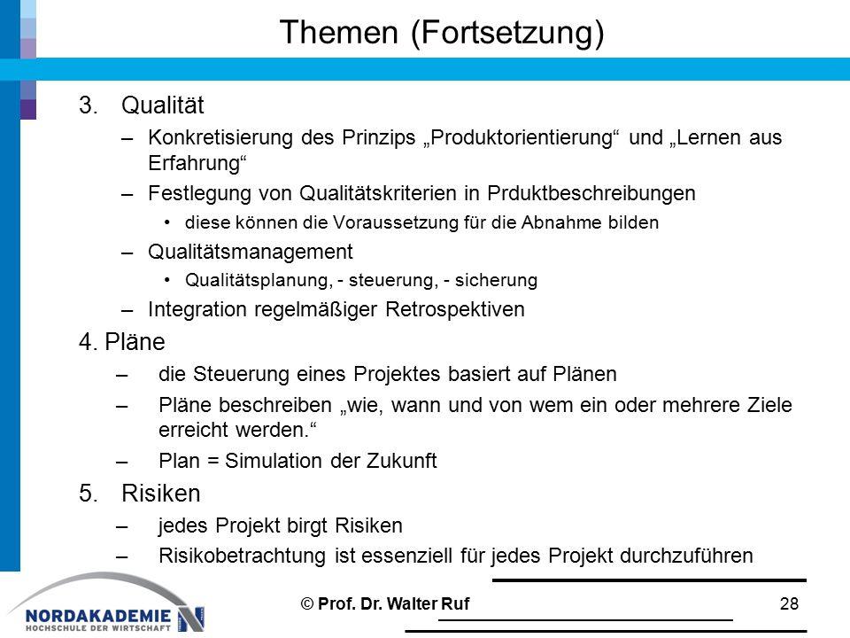 """Themen (Fortsetzung) 3.Qualität –Konkretisierung des Prinzips """"Produktorientierung und """"Lernen aus Erfahrung –Festlegung von Qualitätskriterien in Prduktbeschreibungen diese können die Voraussetzung für die Abnahme bilden –Qualitätsmanagement Qualitätsplanung, - steuerung, - sicherung –Integration regelmäßiger Retrospektiven 4."""