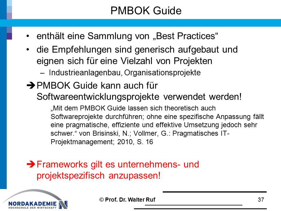 """PMBOK Guide enthält eine Sammlung von """"Best Practices die Empfehlungen sind generisch aufgebaut und eignen sich für eine Vielzahl von Projekten –Industrieanlagenbau, Organisationsprojekte  PMBOK Guide kann auch für Softwareentwicklungsprojekte verwendet werden."""