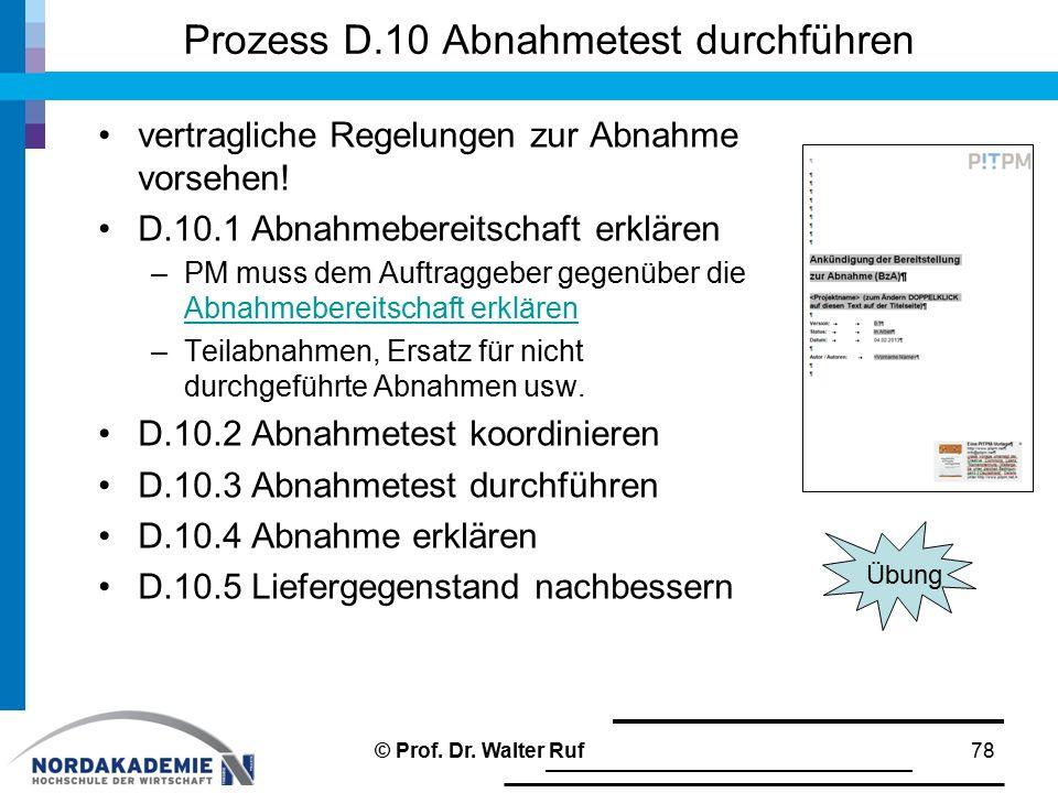 Prozess D.10 Abnahmetest durchführen vertragliche Regelungen zur Abnahme vorsehen.