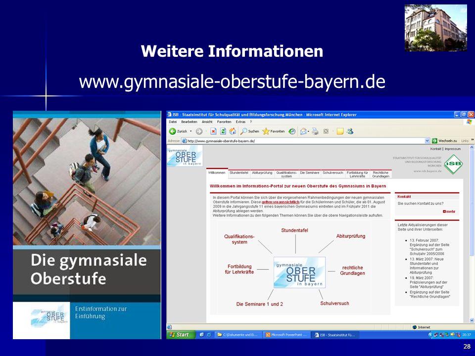 28 Weitere Informationen www.gymnasiale-oberstufe-bayern.de