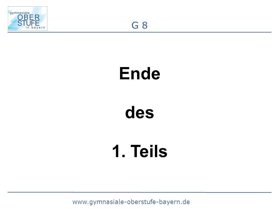 www.gymnasiale-oberstufe-bayern.de G 8 Ende des 1. Teils