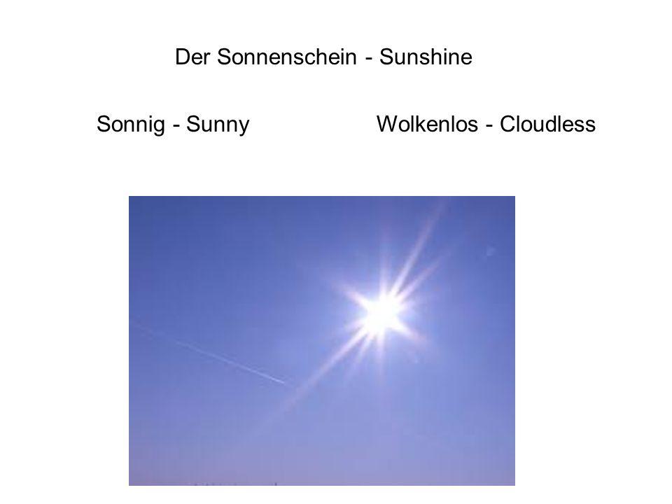Der Sonnenschein - Sunshine Sonnig - SunnyWolkenlos - Cloudless