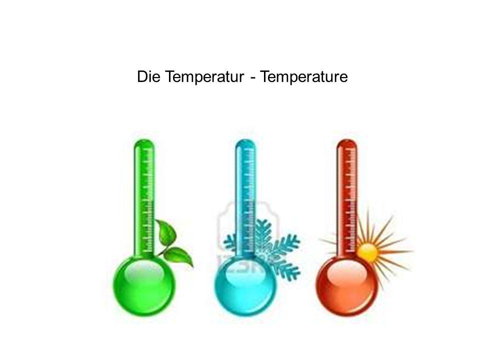 Die Temperatur - Temperature