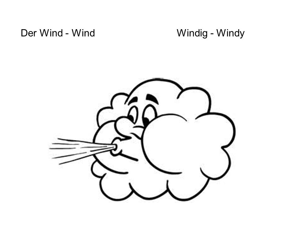 Der Wind - WindWindig - Windy