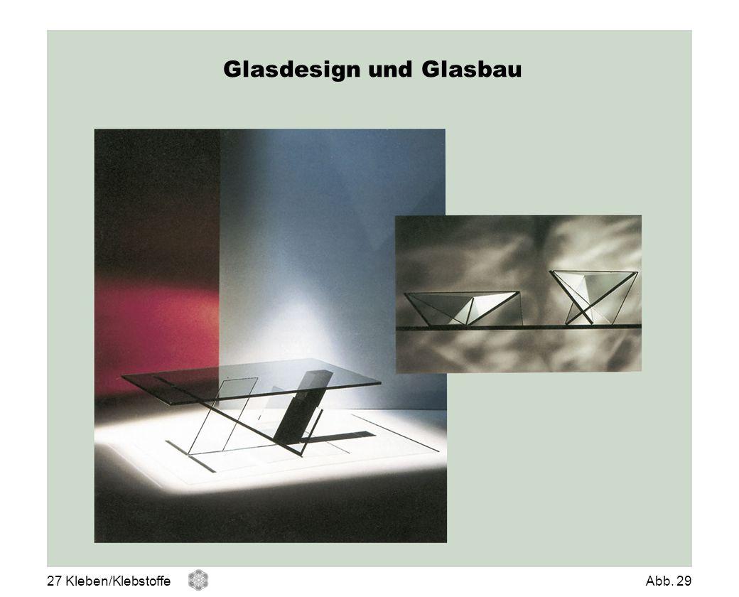 Glasdesign und Glasbau 27 Kleben/KlebstoffeAbb. 29
