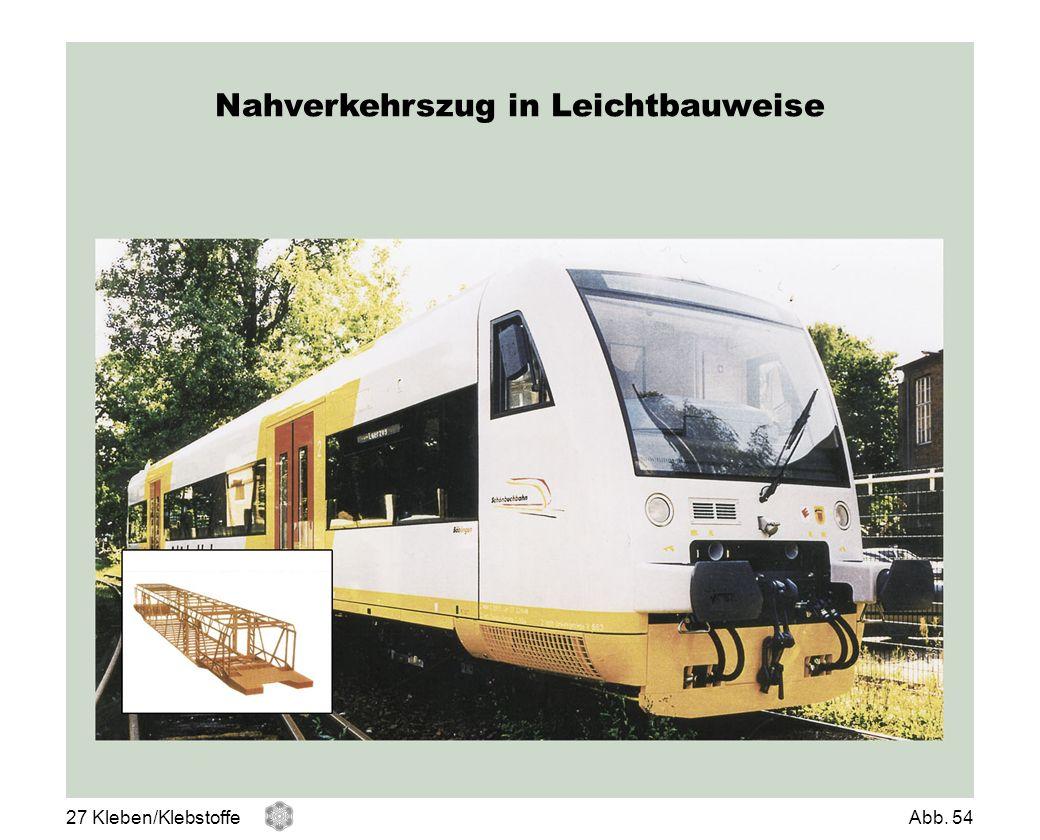 Nahverkehrszug in Leichtbauweise 27 Kleben/KlebstoffeAbb. 54