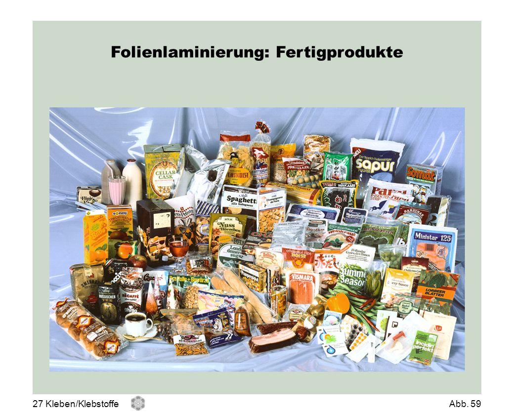 Folienlaminierung: Fertigprodukte 27 Kleben/KlebstoffeAbb. 59
