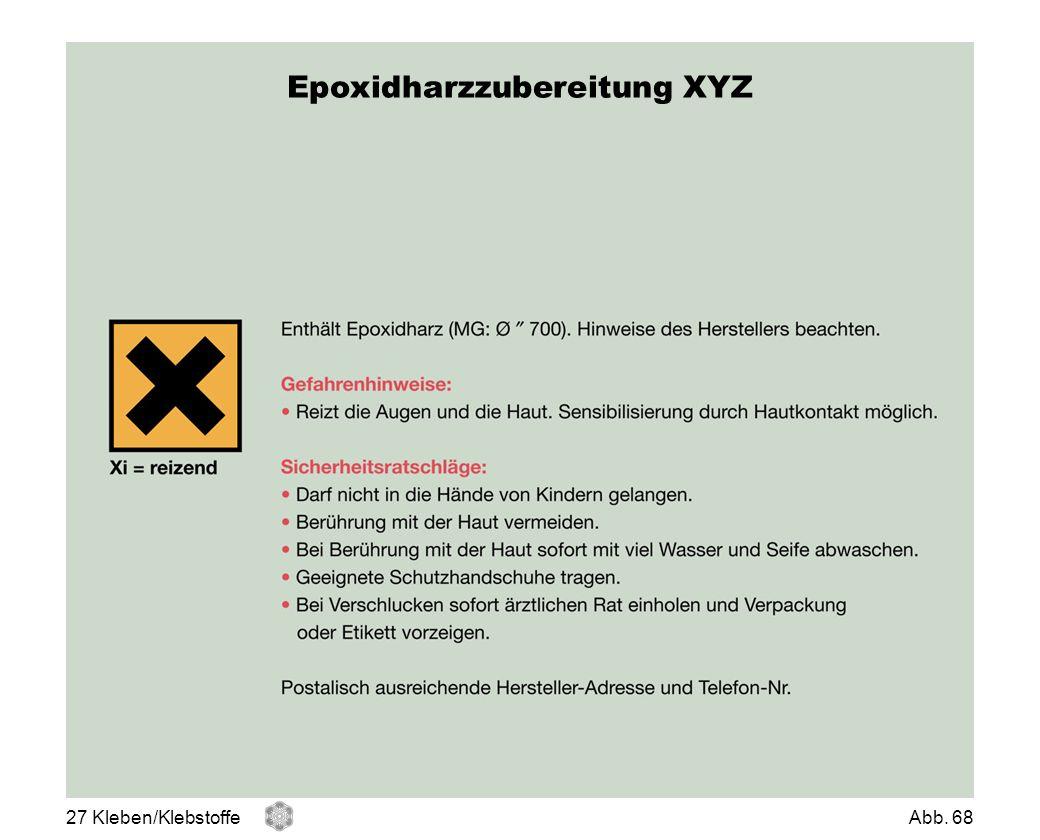 Epoxidharzzubereitung XYZ 27 Kleben/KlebstoffeAbb. 68