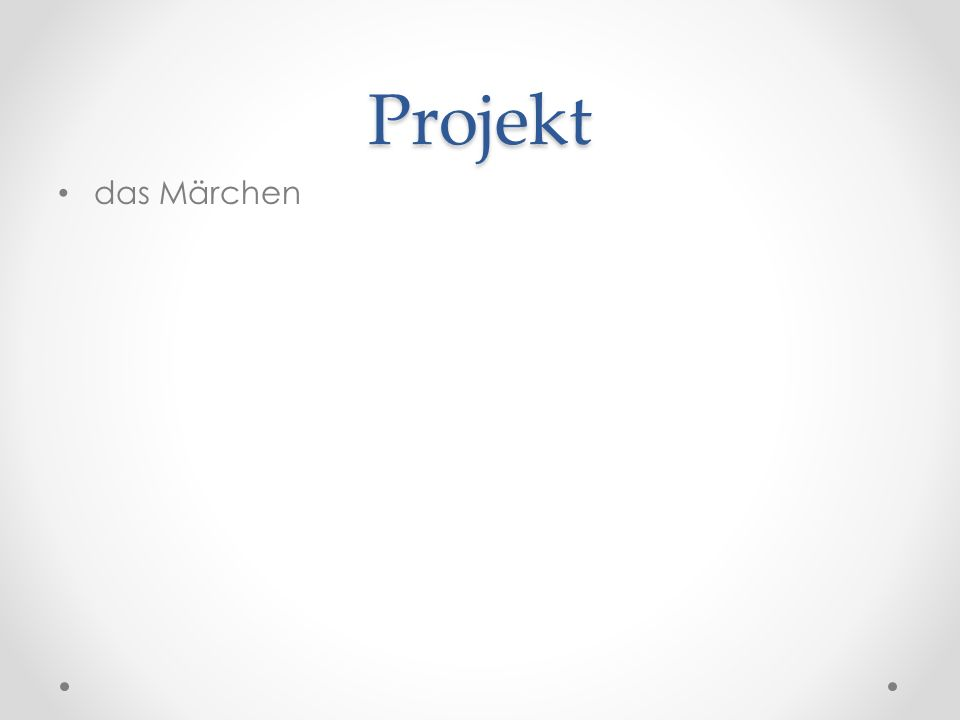 Projekt das Märchen