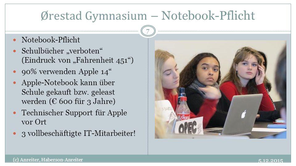 """5.12.2015 (c) Anreiter, Haberson-Anreiter 7 Notebook-Pflicht Schulbücher """"verboten (Eindruck von """"Fahrenheit 451 ) 90% verwenden Apple 14 Apple-Notebook kann über Schule gekauft bzw."""