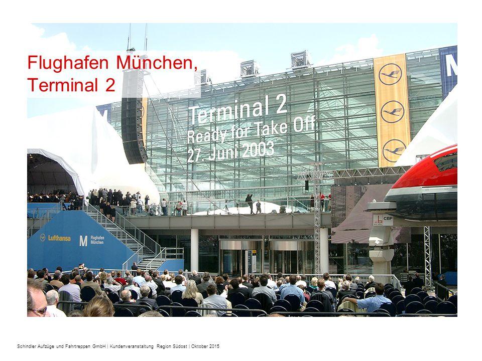 Flughafen München, Terminal 2: –75 Aufzüge –124 Fahrtreppen und Fahrsteige Service Techniker ständig vor Ort : –Ein Team von Service Technikern sorgt für Mobilität durch ständige Präsenz vor Ort –Diese sind für die Arbeit im Sicherheitsbereich speziell geschult und geprüft Weitere Referenzen für unsere Flughafenkompetenz: –Flugsteig A-Plus, Rhein-Main-Flughafen, Frankfurt –Terminal 2 und Satellit Terminal 2, München –Flughafen Bremen Schindler: Der zuverlässige Partner für Flughäfen.