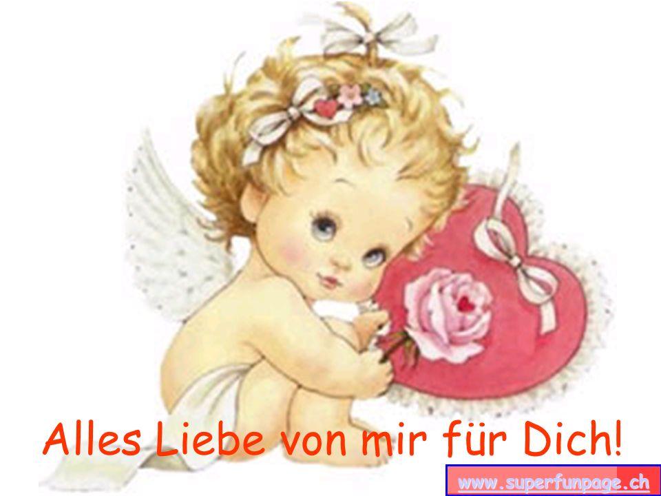 www.superfunpage.ch Alles Liebe von mir für Dich! www.superfunpage.ch