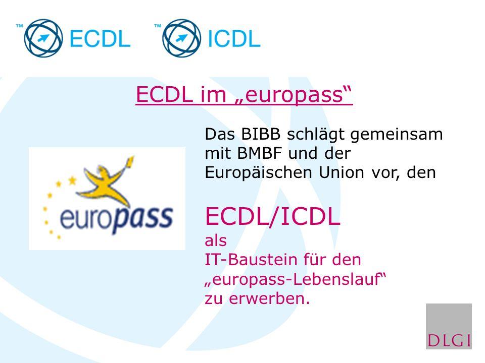 """Das BIBB schlägt gemeinsam mit BMBF und der Europäischen Union vor, den ECDL/ICDL als IT-Baustein für den """"europass-Lebenslauf"""" zu erwerben. ECDL im """""""