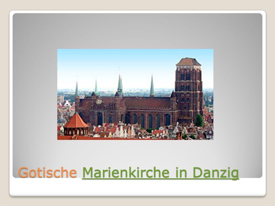 Gotische Marienkirche in Danzig Marienkirche in DanzigMarienkirche in Danzig