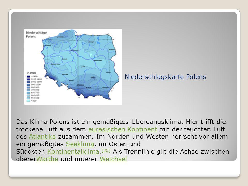 Das Klima Polens ist ein gemäßigtes Übergangsklima.