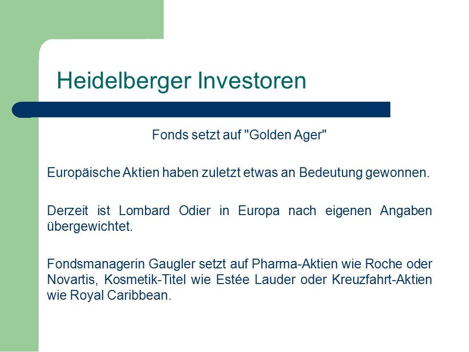 Fonds setzt auf Golden Ager Europäische Aktien haben zuletzt etwas an Bedeutung gewonnen.