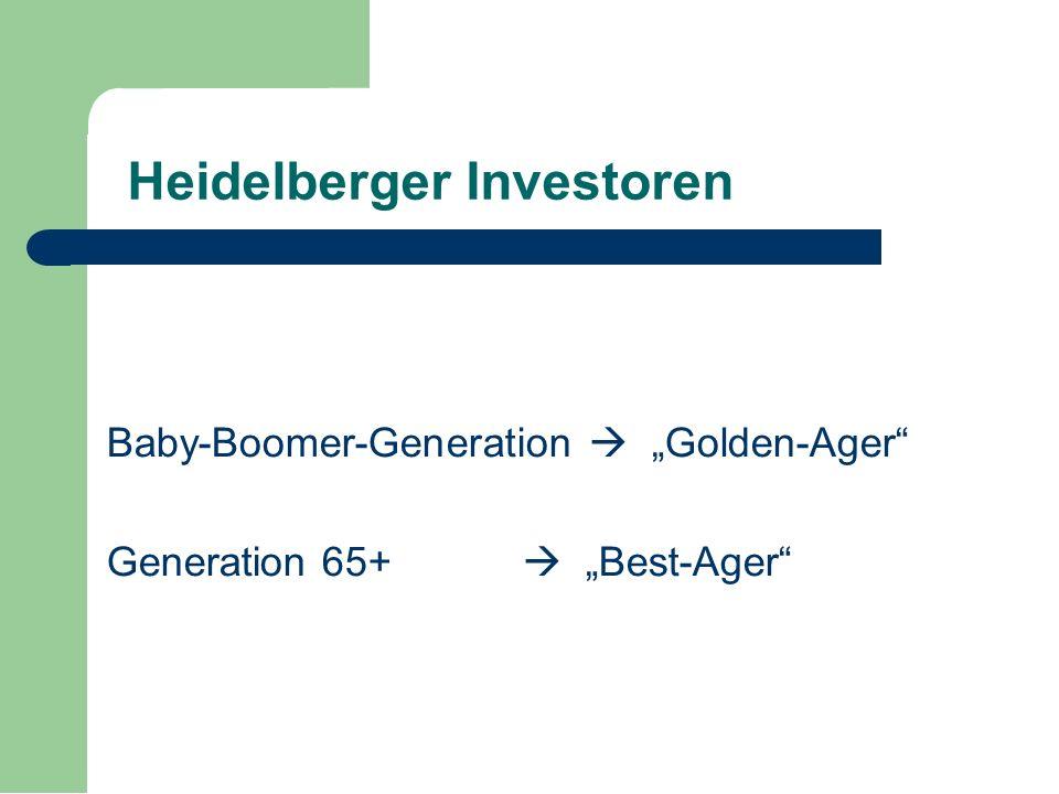 """Baby-Boomer-Generation  """"Golden-Ager Generation 65+  """"Best-Ager Heidelberger Investoren"""