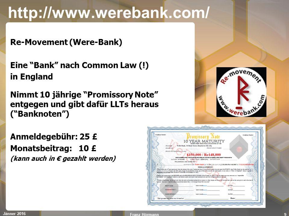 """http://www.werebank.com/ Re-Movement (Were-Bank) Eine """"Bank"""" nach Common Law (!) in England Nimmt 10 jährige """"Promissory Note"""" entgegen und gibt dafür"""