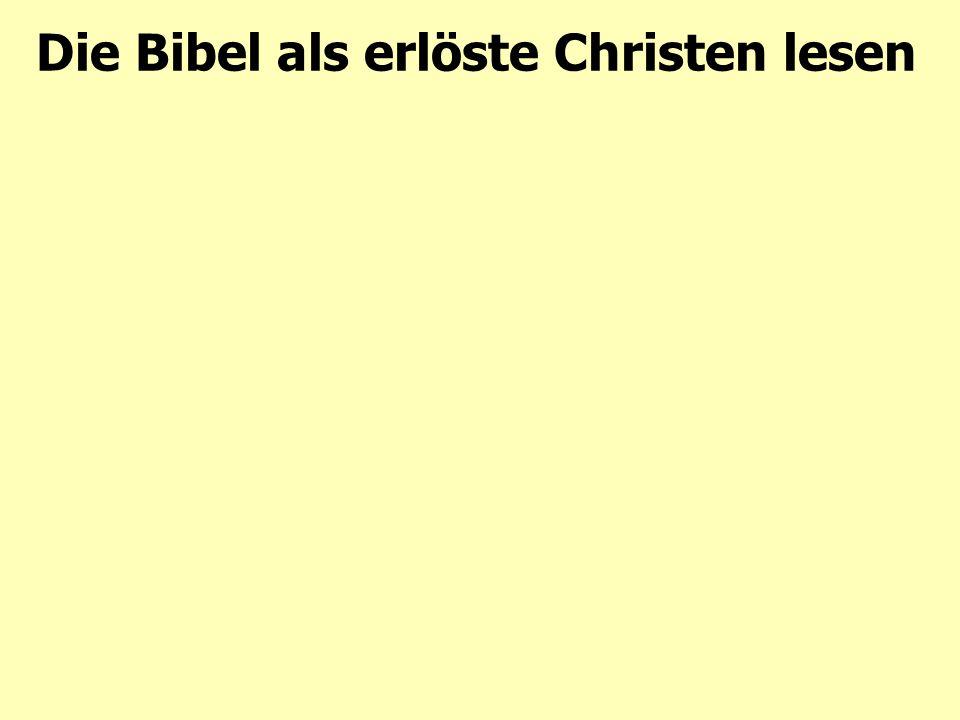 Die Bibel als erlöste Christen lesen