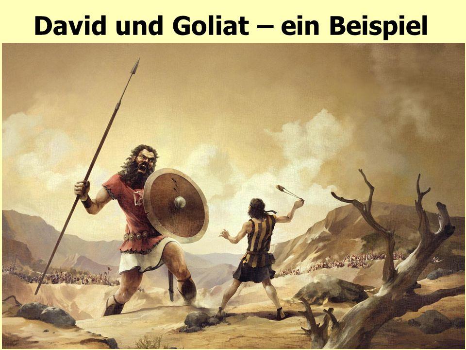 David und Goliat – ein Beispiel