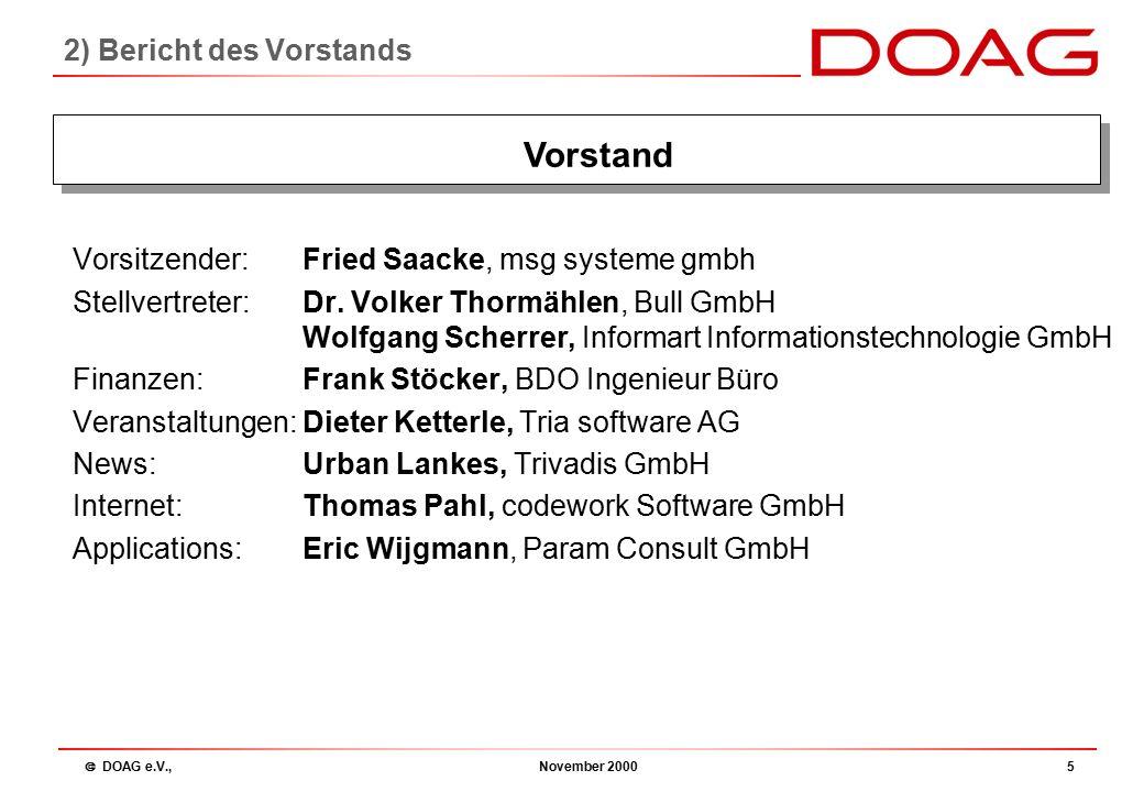  DOAG e.V., November 200016 Enhancements Dr. Dietmar Neugebauer: 2.5) Enhancements