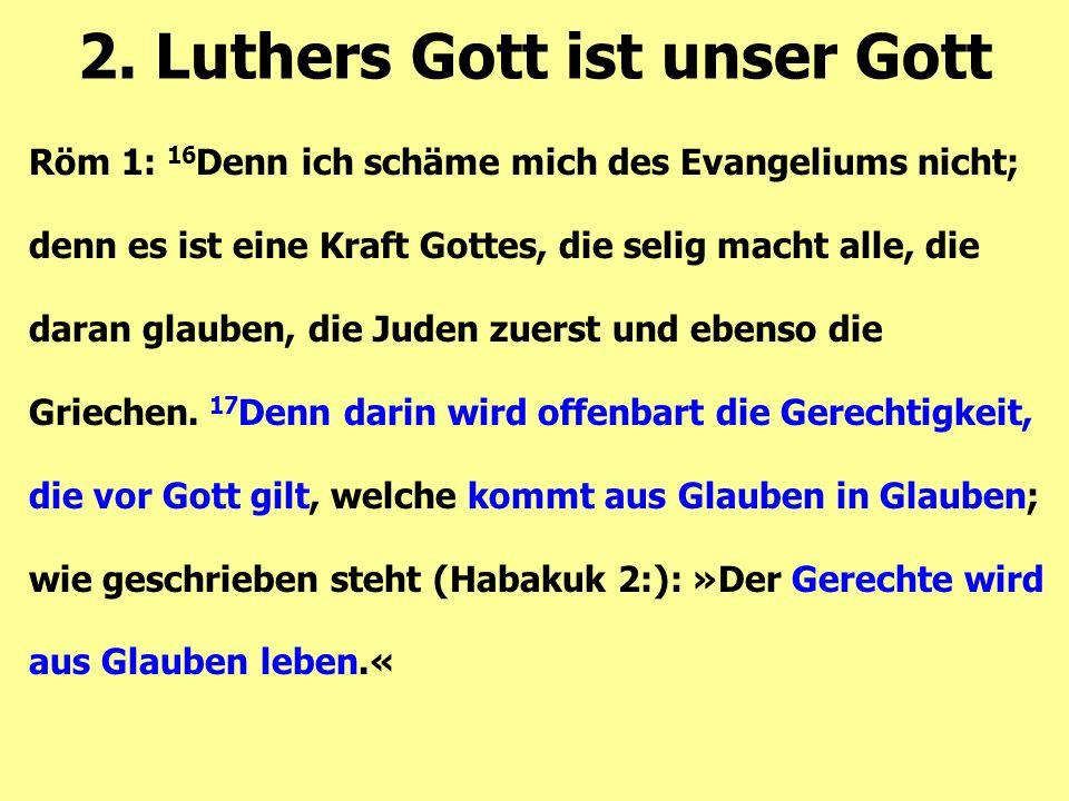 Röm 1: 16 Denn ich schäme mich des Evangeliums nicht; denn es ist eine Kraft Gottes, die selig macht alle, die daran glauben, die Juden zuerst und ebe