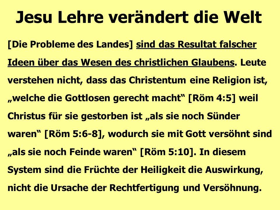 [Die Probleme des Landes] sind das Resultat falscher Ideen über das Wesen des christlichen Glaubens. Leute verstehen nicht, dass das Christentum eine