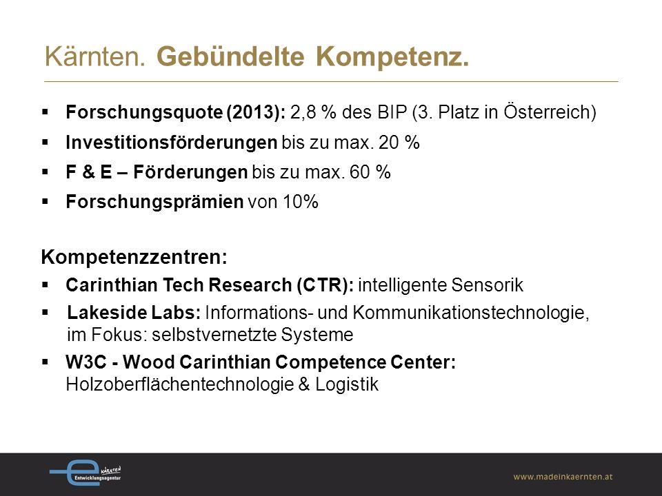  Forschungsquote (2013): 2,8 % des BIP (3.