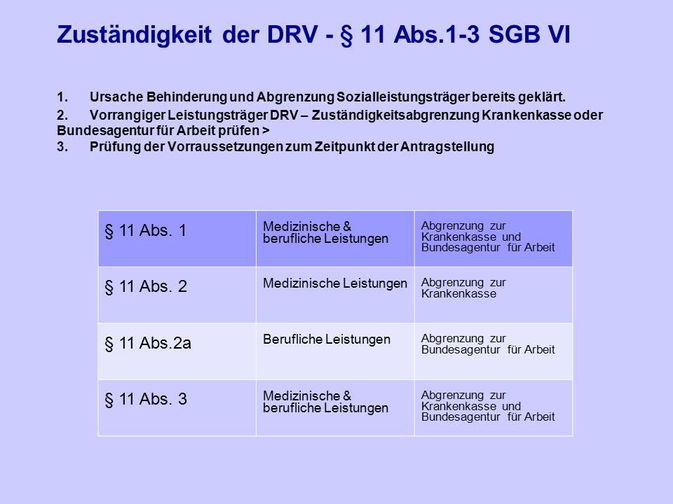 Zuständigkeit der DRV - § 11 Abs.1-3 SGB VI 1.