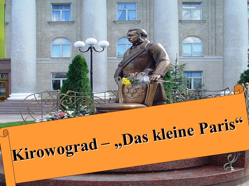 Willkommen in Kirowograd  Meine Heimatstadt heißt Kirowograd.