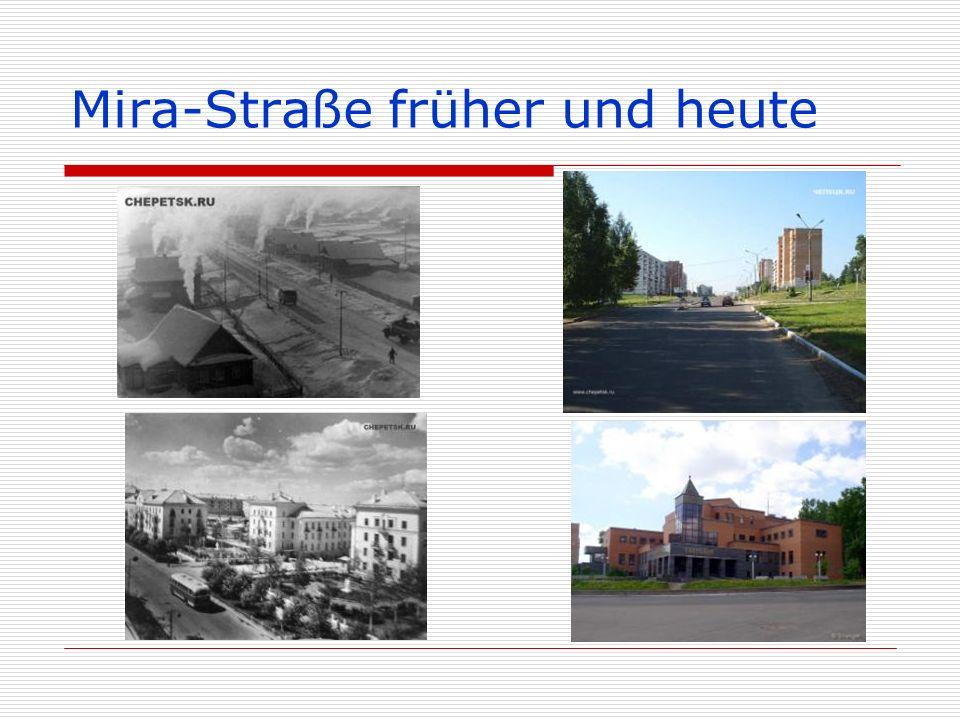 Mira-Straße früher und heute