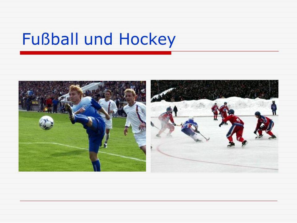 Fußball und Hockey
