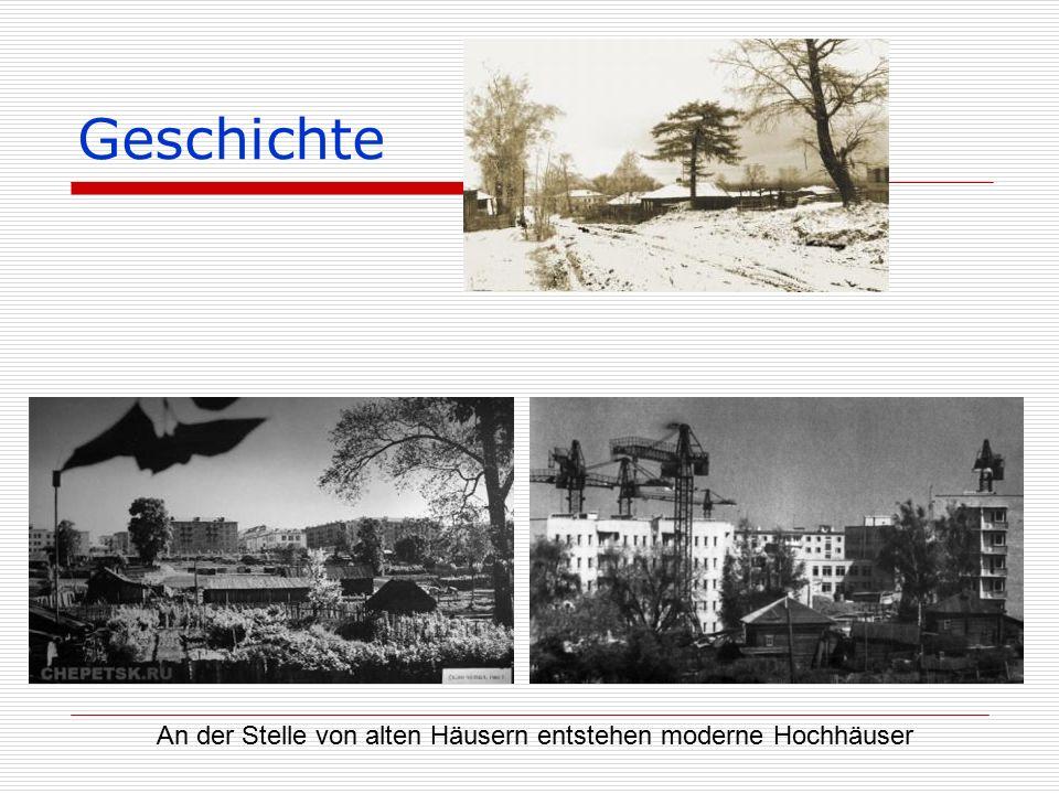 Geschichte An der Stelle von alten Häusern entstehen moderne Hochhäuser