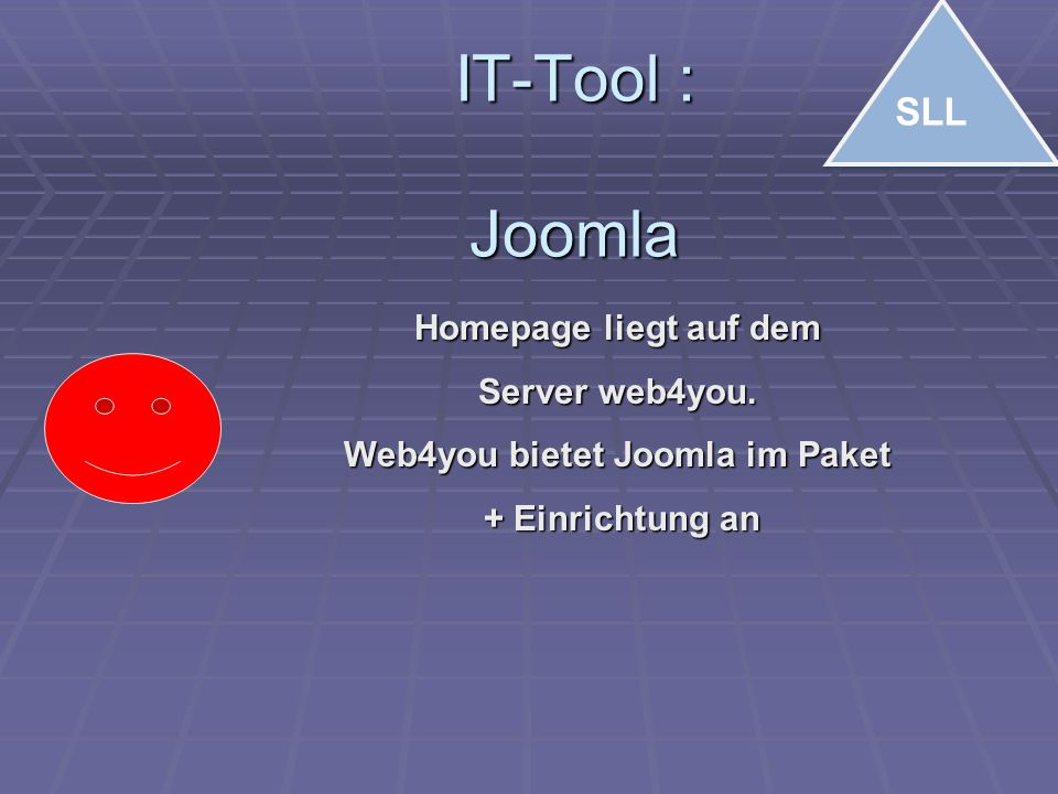 IT-Tool : Joomla SLL Homepage liegt auf dem Server web4you.
