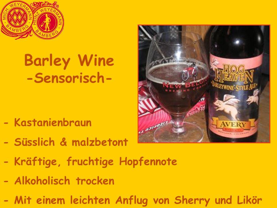 - Kastanienbraun - Süsslich & malzbetont - Kräftige, fruchtige Hopfennote - Alkoholisch trocken - Mit einem leichten Anflug von Sherry und Likör Barle