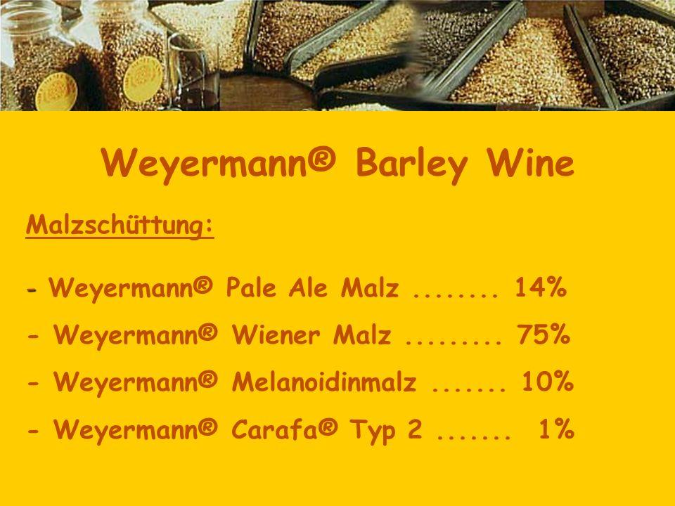 Malzschüttung: - - Weyermann® Pale Ale Malz........ 14% - Weyermann® Wiener Malz......... 75% - Weyermann® Melanoidinmalz....... 10% - Weyermann® Cara