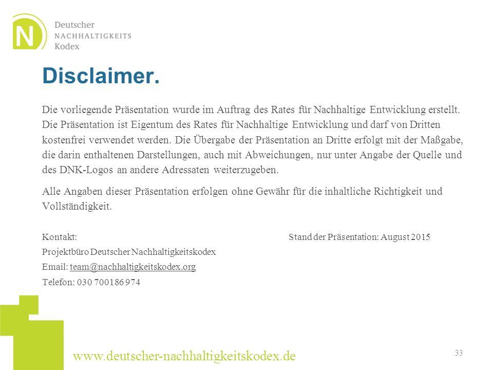 www.deutscher-nachhaltigkeitskodex.de Die vorliegende Präsentation wurde im Auftrag des Rates für Nachhaltige Entwicklung erstellt. Die Präsentation i